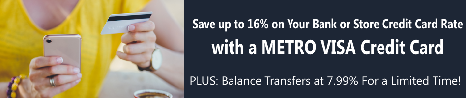 Get a METRO Fixed Rate Credit Card and Save up to 16